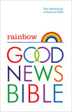 Rainbow Good News Bible: The Bestselling Children's Bible cover photo