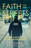 Faith on the Streets: Christians in Action Through the Street Pastors Movement: The Night I Met a Street Pastor, and Other Perspectives cover photo