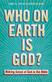 Who on Earth is God?: Making Sense of God in the Bible cover photo