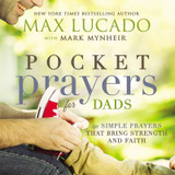 Pocket Prayers for Dads: 40 Simple Prayers That Bring Strength and Faith cover photo