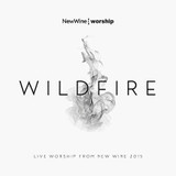 Wildfire: Live worship from New Wine [768645420]