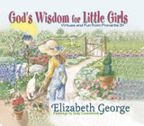God's Wisdom for Little Girls: Virtues and Fun from Proverbs 31 cover photo
