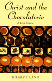Christ and the Chocolaterie: A Lent Course cover photo