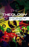 The Theology of Money cover photo