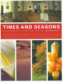 Times and Seasons: Creating Transformative Worship Throughout the Year cover photo