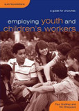 Employing Youth and Children's Workers: A Guide for Churches cover photo
