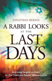 The Rabbi Looks at the Last Days, A: Surprising Insights on Israel End Times and Popular Misconceptions cover photo