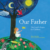 Our Father: The Lord's Prayer for Children cover photo