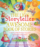 The Lion Storyteller Awesome Book of Stories: A Collection of Bob Hartman's Best Stories Especially For Reading Aloud cover photo