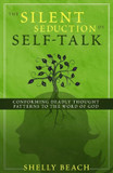 The Silent Seduction of Self-Talk cover photo