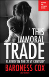 This Immoral Trade: Slavery in the 21st Century cover photo