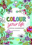 Colour Your Life: A Spiritual Colouring Book cover photo