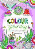 Colour Your Day: A Spiritual Colouring Book cover photo
