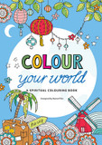 Colour Your World: A Spiritual Colouring Book cover photo