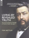 Living by Revealed Truth: The Life and Pastoral Theology of Charles Ha cover photo