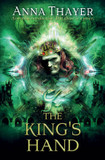 The King's Hand: Any man can deceive; but there is a price cover photo