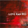 Love Ran Red - Chris Tomlin cover photo