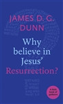 Why Believe in Jesus' Resurrection?: A Little Book of Guidance cover photo