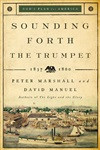 Sounding Forth the Trumpet: 1837-1860 (God's Plan for America) [Paperback] cover photo