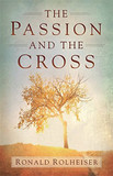 The Passion and the Cross [9781473626706]