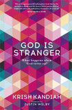 God is Stranger: What Happens When God Turns Up? [9781473648906]