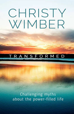 Transformed: Challenging Myths About the Power-Filled Life cover photo