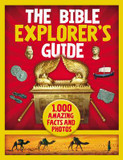 The Bible Explorer's Guide: 1,000 Amazing Facts and Photos cover photo