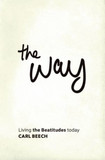 The Way: Living the Beautitudes Today