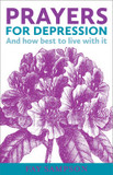 Prayers for Depression: And How Best to Live with it cover photo