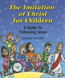 The Imitation of Christ for Children: A Guide to Following Jesus cover photo