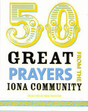 50 Great Prayers from the Iona Community cover photo