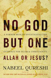 No God but One: Allah or Jesus?: A Former Muslim Investigates the Evidence for Islam and Christianity cover photo