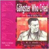 The Gangster Who Cried: The Story of Nicky Cruz: Special Discount Pack cover photo