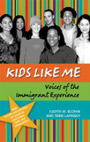 Kids Like Me: Voices of the Immigrant Experience cover photo