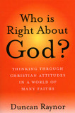 Who is Right About God?: Thinking Through Christian Attitudes in a World of Many Faiths cover photo
