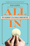 All in: Why Belonging to the Catholic Church Matters cover photo