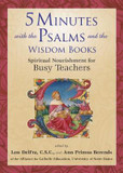 5 Minutes with the Psalms and the Wisdom Books: Spiritual Nourishment for Busy Teachers cover photo