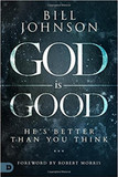 God Is Good: He's Better Than You Think [9780768437164]