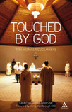 Touched by God: Ten Monastic Journeys cover photo