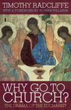 Why Go to Church?: The Archbishop of Canterbury's Lent Book: 2009 cover photo