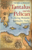 Tantalus and the Pelican: Being Monastic in the World cover photo