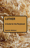 Luther: A Guide for the Perplexed cover photo