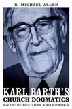 Karl Barth's Church Dogmatics: An Introduction and Reader cover photo