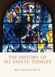 The History of All Saints Tudeley cover photo