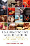 Learning to Live Well Together: Case Studies in Interfaith Diversity cover photo
