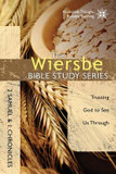 The Wiersbe Bible Study Series: 2 Samuel and 1 Chronicles: Trusting God to See Us Through cover photo