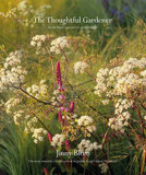 The Thoughtful Gardener: An Intelligent Approach to Garden Design cover photo