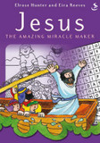 Jesus the Amazing Miracle Maker cover photo