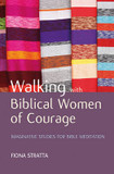 Walking with Biblical Women of Courage: Imaginative Studies for Bible Meditation cover photo