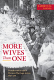 More Wives Than One: Transformation of the Mormon Marriage System, 1840-1910 cover photo